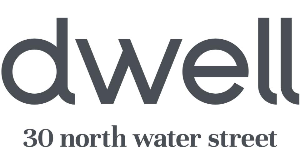 Dwell | 30 N Water